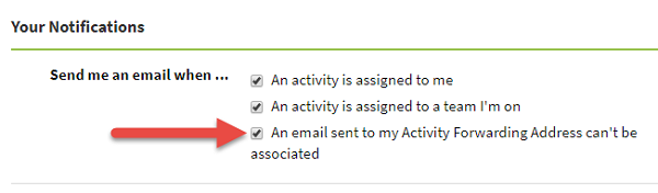 Screenshot showing the option to enable or disable notification when an email sent to your Activity Forwarding Address can't be associated